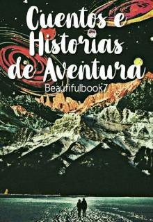 """Libro. """"Cuentos e Historias de Aventura"""" Leer online"""