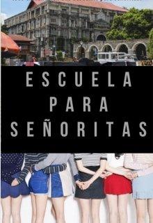 """Libro. """"Escuela Para Señoritas"""" Leer online"""