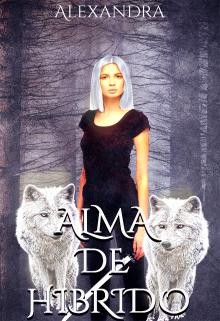 """Libro. """"Alma De Hibrido"""" Leer online"""