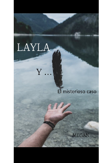 """Libro. """"Layla. Y... El misterioso caso"""" Leer online"""