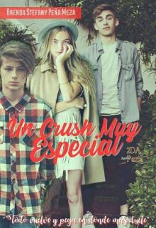 """Libro. """"Un Crush Muy Especial #ilusionesll"""" Leer online"""