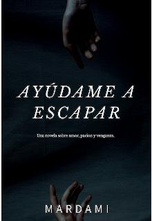 """Libro. """"-Ayúdame a escapar - Mardami"""" Leer online"""