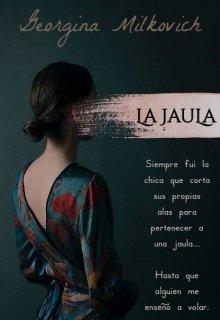 "Libro. ""La Jaula"" Leer online"