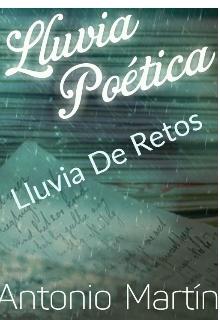 """Libro. """"Lluvia Poética... Lluvia De Retos """" Leer online"""
