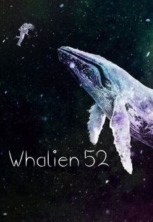 """Libro. """"Whalien 52: Escucha Nuestra Voz"""" Leer online"""