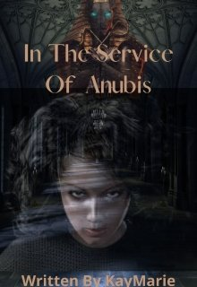 """Book. """"In The Service Of Anubis"""" read online"""