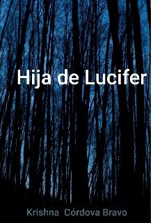 """Libro. """"Hija de Lucifer"""" Leer online"""