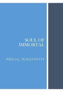 "Book. ""Soul of Immortal"" read online"