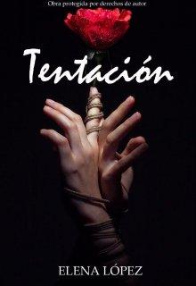 """Libro. """"Tentación """" Leer online"""