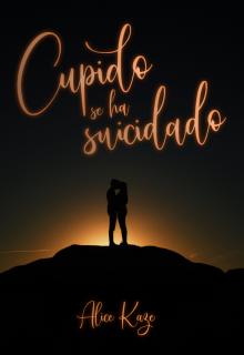 """Libro. """"Cupido se ha suicidado"""" Leer online"""