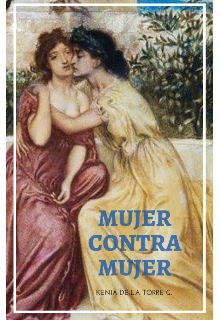 "Libro. ""Mujer contra mujer"" Leer online"