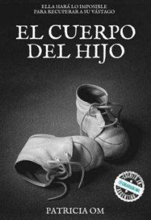 """Libro. """"El cuerpo del hijo"""" Leer online"""