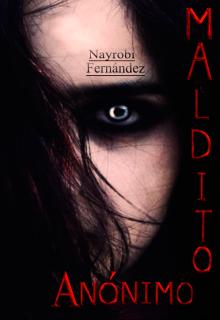 """Libro. """"Maldito Anónimo. Libro 2"""" Leer online"""