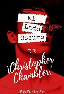 """Libro. """"El Lado Oscuro De Christopher Chambler."""" Leer online"""