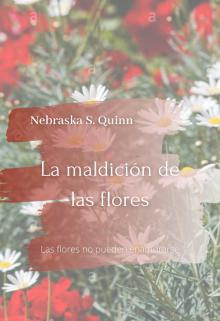 """Libro. """"La maldición de las flores"""" Leer online"""
