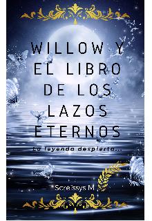 """Libro. """"Willow y el libro de los lazos eternos"""" Leer online"""