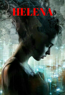 """Libro. """"Helena"""" Leer online"""