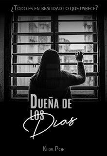 """Libro. """"Dueña de los dias"""" Leer online"""