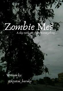 "Book. ""Zombie Me? [bl]"" read online"