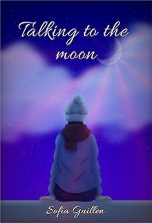 "Libro. ""Talking To The Moon"" Leer online"