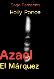 """Libro. """"Azael  El Márquez (saga Demonios libro 2 ) """" Leer online"""