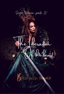 "Libro. ""The liberation of the beast(saga titanium parte Iv)"" Leer online"