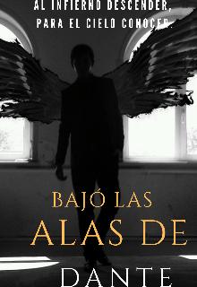"""Libro. """"Bajó las alas de Dante"""" Leer online"""