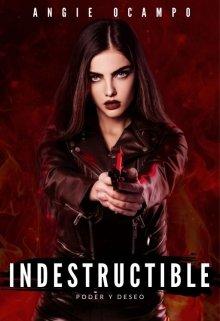 Indestructible de Angie Ocampo