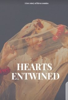 """Book. """"Hearts Entwined"""" read online"""