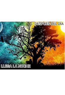 """Libro. """"DespuÉs Del DÍa Llega La Noche"""" Leer online"""