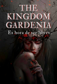 "Libro. ""The Kingdom Gardenia"" Leer online"