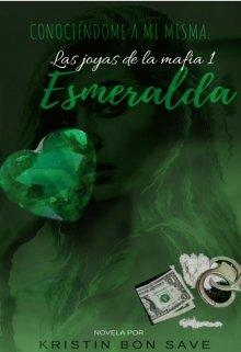 "Libro. ""Las Joyas de la mafia - Esmeralda "" Leer online"