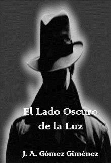 """Libro. """"El Lado Oscuro de la Luz"""" Leer online"""
