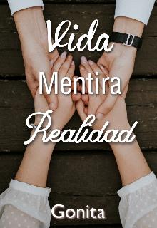 """Libro. """"Vida Mentira Realidad"""" Leer online"""