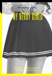"Libro. ""My Nerdy Girl"" Leer online"