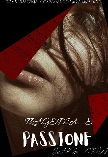 """Libro. """"Tragedia E Passione """" Leer online"""