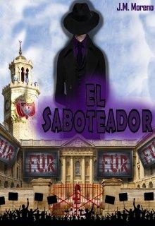 """Libro. """"El Saboteador"""" Leer online"""