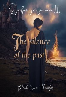 "Libro. ""The silence of the Past(is It Love?sebastián parte Iii)"" Leer online"