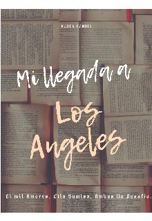"""Libro. """"Mi Llegada a Los Angeles """" Leer online"""