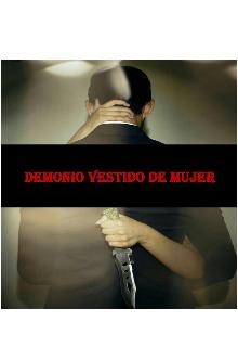 """Libro. """"Demonio vestido de mujer"""" Leer online"""