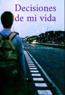 """Libro. """"Decisiones de mi vida"""" Leer online"""