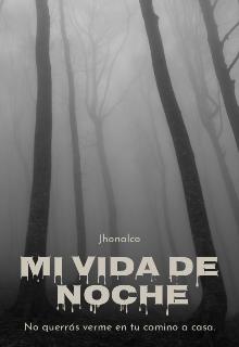 """Libro. """"Mi Vida De Noche"""" Leer online"""