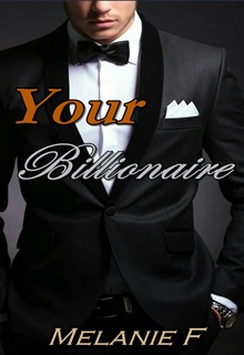 "Book. ""Your Billionaire"" read online"