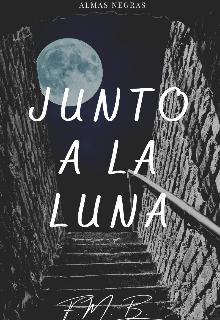 """Libro. """"Junto a la luna"""" Leer online"""