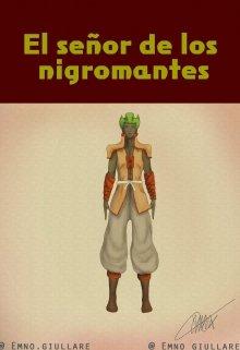 """Libro. """"El señor de los nigromantes """" Leer online"""
