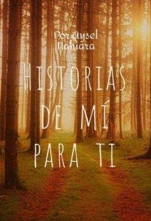 """Libro. """"Historias De Mi Para Ti"""" Leer online"""