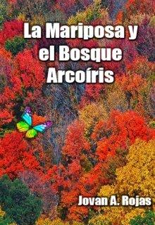 """Libro. """"La mariposa y el bosque arcoíris"""" Leer online"""