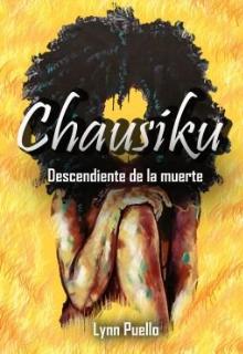 """Libro. """"Chausiku - Descendiente de la muerte """" Leer online"""