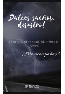 """Libro. """"Dulces sueños, Disastro! """" Leer online"""