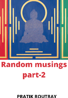 "Book. ""Random musings  Part-2"" read online"
